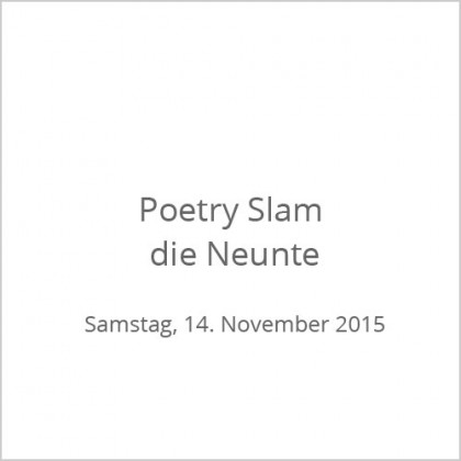 Poetry Slam die Neunte